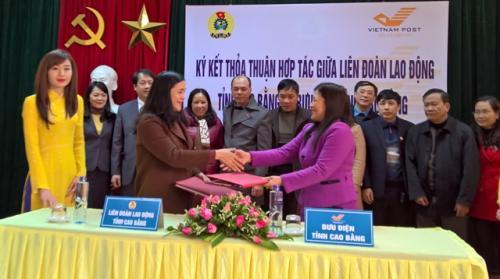 """LĐLĐ tỉnh và Bưu điện tỉnh đã tổ chức Lễ ký kết thỏa thuận hợp tác """"Chương trình phúc lợi cho đoàn viên và người lao động"""" tỉnh Cao Bằng"""